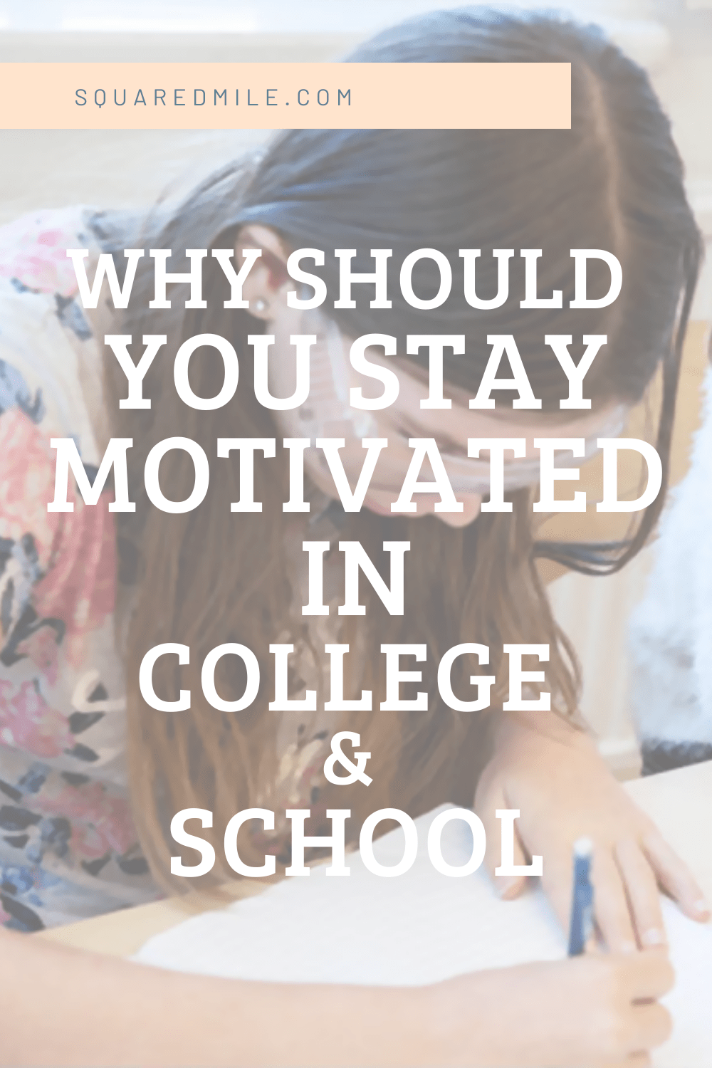 why should I stay motivated in college and school
